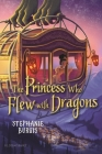 The Princess Who Flew with Dragons Cover Image
