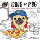 Doug the Pug: The Coloring and Activity Book Cover Image