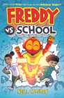 Freddy vs. School, Book #1 (Library Edition) Cover Image