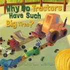 Why Do Tractors Have Such Big Tires? Cover Image