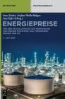 Energiepreise: Von Der Kalkulation Bis Zur Abrechnung Von Preisen Für Strom, Gas, Fernwärme, Wasser Und Co₂ (de Gruyter Praxishandbuch) Cover Image