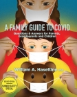 A Family Guide to Covid: Questions & Answers for Parents, Grandparents and Children Cover Image