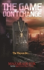 The Game Don't Change Cover Image