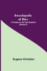 Encyclopedia Of Diet: A Treatise On The Food Question (Volume II) Cover Image