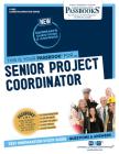 Senior Project Coordinator (Career Examination) Cover Image