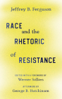 Race and the Rhetoric of Resistance Cover Image