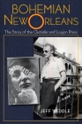 Bohemian New Orleans: The Story of the Outsider and Loujon Press Cover Image
