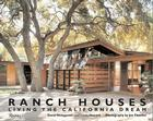 Ranch Houses: Living the California Dream Cover Image