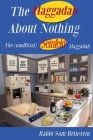 The Haggadah About Nothing: The (Unofficial) Seinfeld Haggadah Cover Image