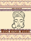 black african women coloring book: fashion black beautiful african american relaxation art and boredom anti anxiety intricate ornate therapy activity Cover Image