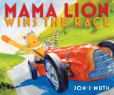 Mama Lion Wins the Race Cover Image