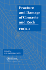 Fracture and Damage of Concrete and Rock - Fdcr-2 Cover Image