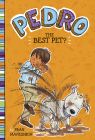 The Best Pet? (Pedro) Cover Image