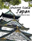 Unscene Osaka: Japan coloring books for adults Cover Image