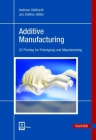 Additive Manufacturing: 3D Printing for Prototyping and Manufacturing Cover Image
