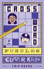 Crossword Puzzles for Clever Kids, 1 Cover Image
