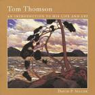 Tom Thomson: An Introduction to His Life and Art Cover Image