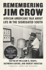 Remembering Jim Crow: African Americans Talk about Life in the Segregated South Cover Image