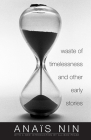 Waste of Timelessness and Other Early Stories Cover Image