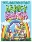 Easter Coloring Book: An Adult Coloring Book with Fun, Easy, Coloring Pages Cover Image