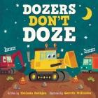 Dozers Don't Doze Cover Image