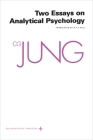 Collected Works of C.G. Jung, Volume 7: Two Essays in Analytical Psychology Cover Image