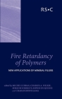 Fire Retardancy of Polymers: New Applications of Mineral Fillers Cover Image