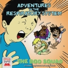 Adventures in the Respiratory System Cover Image