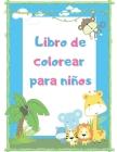 Libro de colorear para niños: Libros educativos y fáciles para colorear animales para niños Cover Image