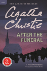 After the Funeral: A Hercule Poirot Mystery (Hercule Poirot Mysteries #29) Cover Image
