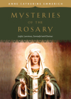 Mysteries of the Rosary: Joyful, Luminous, Sorrowful and Glorious Mysteries Cover Image