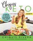 Chiquis Keto (Spanish edition): La dieta de 21 días para los amantes de tacos, tortillas y tequila (Atria Espanol) Cover Image