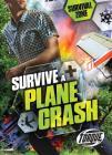 Survive a Plane Crash (Survival Zone) Cover Image