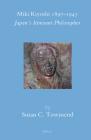 Miki Kiyoshi 1897-1945: Japan's Itinerant Philosopher (Brill's Japanese Studies Library #32) Cover Image