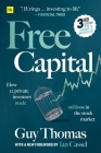 Free Capital: How 12 Private Investors Made Millions in the Stock Market Cover Image