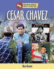Cesar Chavez (Overcoming Adversity: Sharing the American Dream (Library)) Cover Image