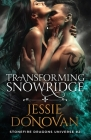 Transforming Snowridge Cover Image