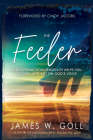 The Feeler: Discovering How Sensitivity Helps You Discern and Act on God's Voice Cover Image