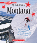 Montana (A True Book: My United States) Cover Image