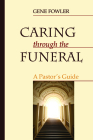 Caring through the Funeral Cover Image