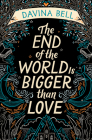 The End of the World Is Bigger Than Love Cover Image