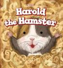 Harold the Hamster (Pet Tales!) Cover Image