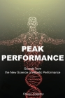 Peak Performance: Secrets from the New Science of Athletic Performance and High Successful Habits: How Extraordinary People Become That Cover Image