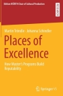 Places of Excellence: How Master's Programs Build Reputability Cover Image