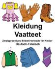 Deutsch-Finnisch Kleidung/Vaatteet Zweisprachiges Bildwörterbuch für Kinder Cover Image