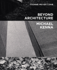 Beyond Architecture   Michael Kenna Cover Image