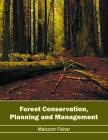 Forest Conservation, Planning and Management Cover Image
