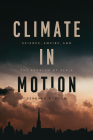 Climate in Motion: Science, Empire, and the Problem of Scale Cover Image