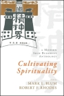 Cultivating Spirituality: A Modern Shin Buddhist Anthology Cover Image