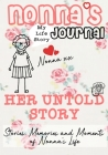 Nonna's Journal - Her Untold Story: Stories, Memories and Moments of Nonna's Life: A Guided Memory Journal Cover Image